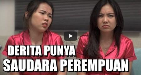 Video: Derita Punya Saudara Perempuan